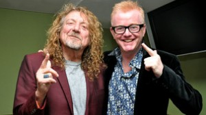 Robert Plant and Chris Evans